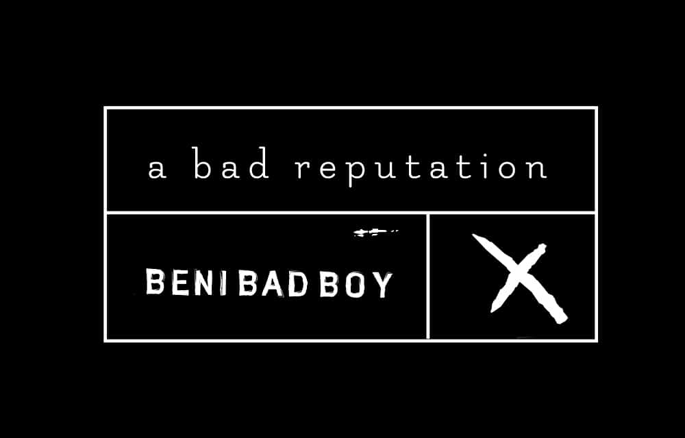 Beni Bad Boy